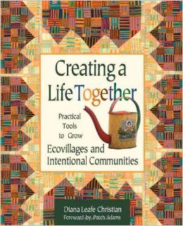Creating A Life Together Book - Diana Leafe Christian