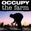 Occupy The Farm Documentary