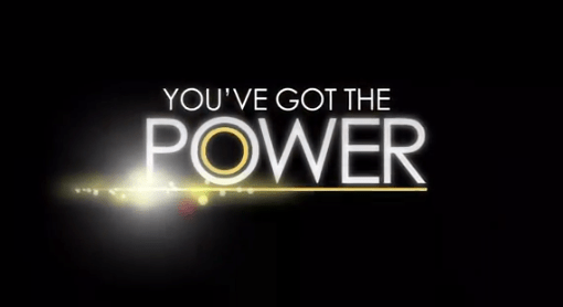 You've Got the Power graphic