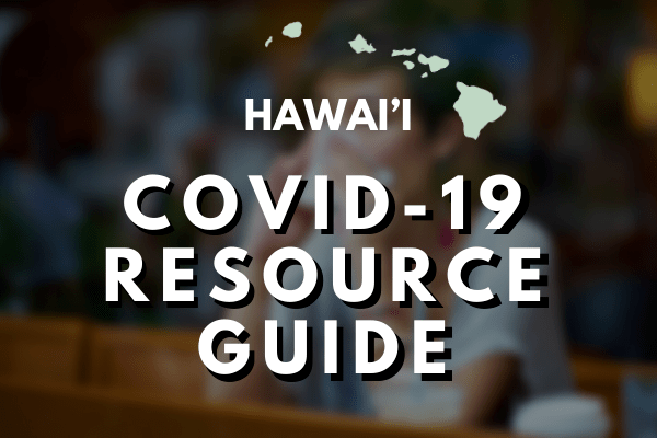 COVID-19 Reource Guide Hawaii