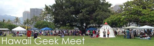 Hawaii Geek Meet