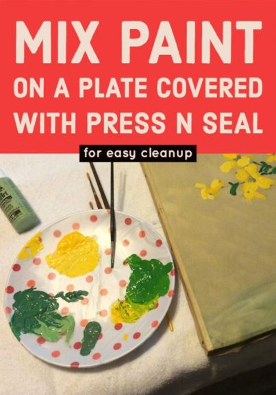 Make disposable Paint Palletes with plates and press n seal.