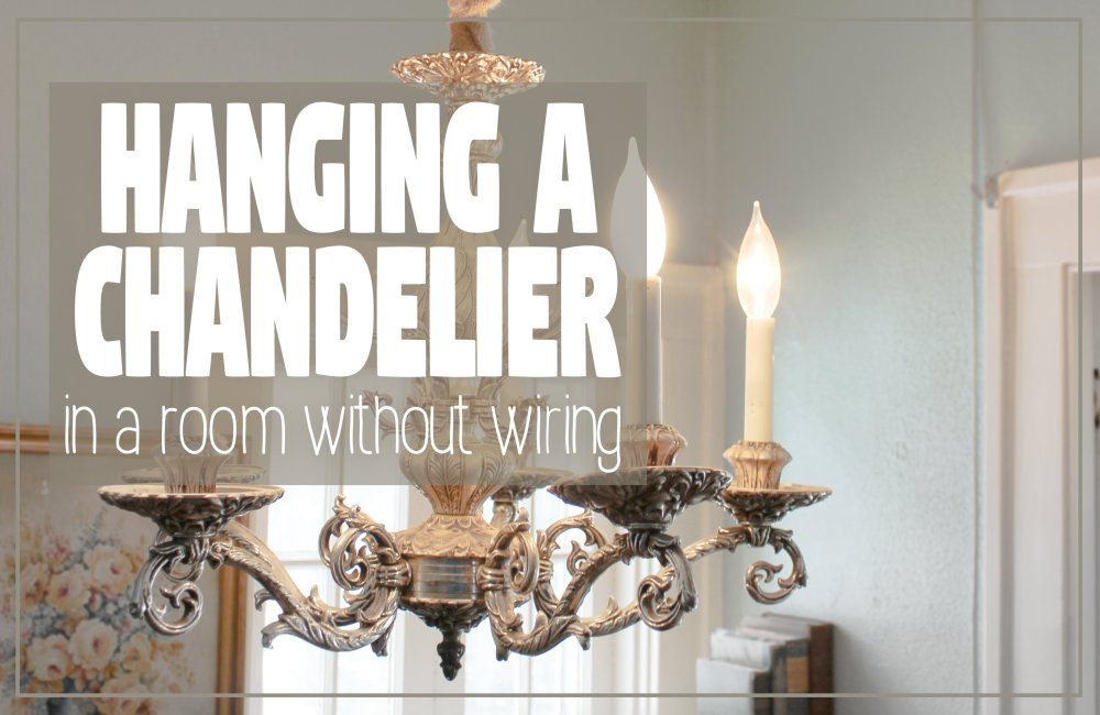 medium resolution of how to hang a chandelier in a room without wiring for an overhead light hawk hill