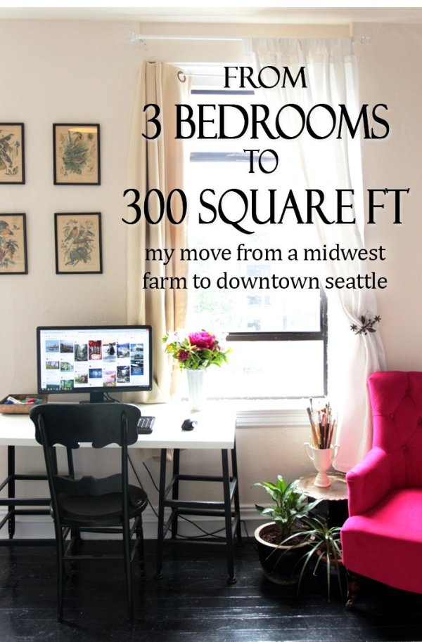 How I made the leap from a 3,000 sq foot farmhouse to a 300 sq foot studio apartment in downtown Seattle.