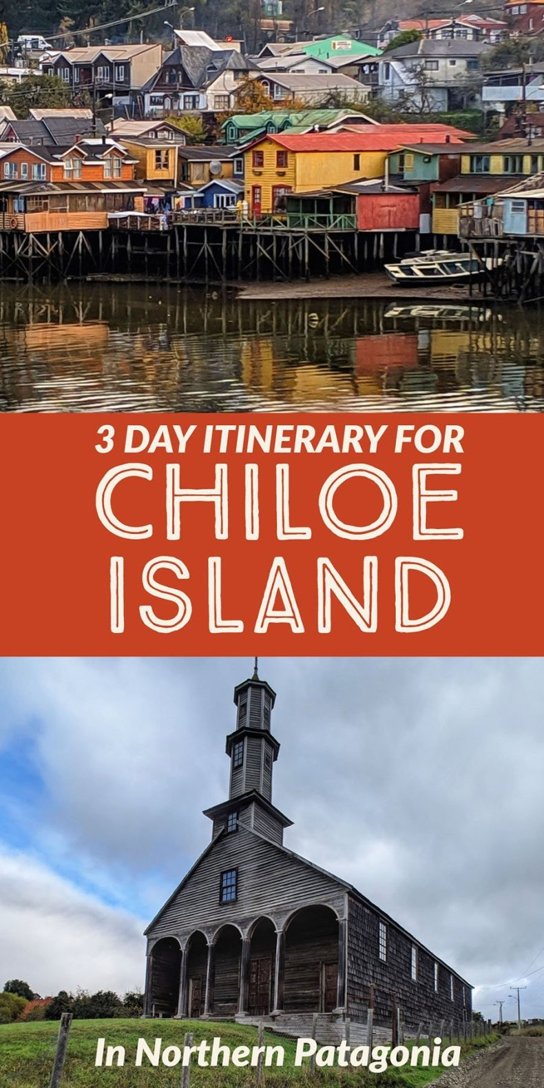A group or solo itinerary for visiting chiloe island- plus lessons I learned the hard way about navigating and staying on Chiloe Island in Northern Patagonia.