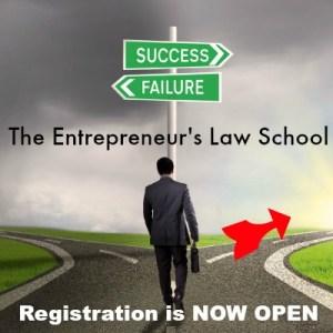 Registration for The Entrepreneur's Law School is Now Open!