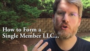 How to Form a Single Member LLC