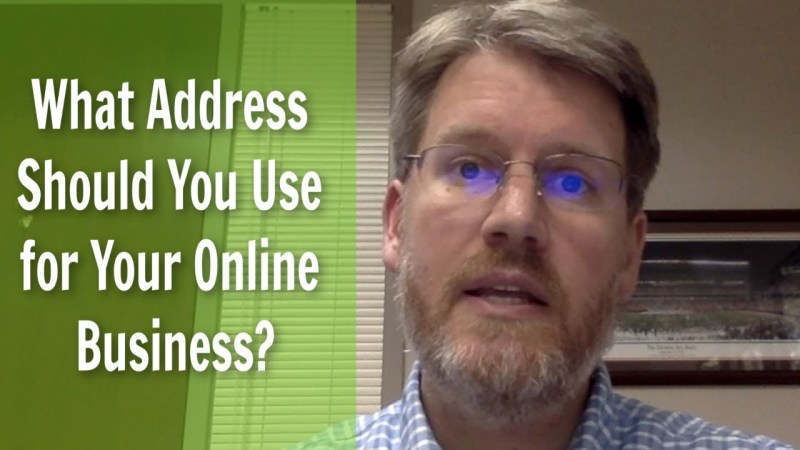 Starting an LLC What Address Should You Use for Your Online Business (See UPDATE for more info)