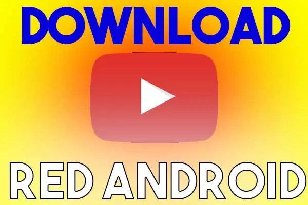 YouTube Red APK MOD Download Latest Version 2019 For Android