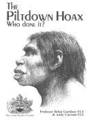 האדם מפילטדאון - אחד הזיופים המפורסמים במדע של תחילת המאה ה-20