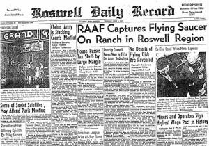 שער העיתון המקומי של העיר רוזוול בניו מקסיקו, יומיים לאחר התקרית. הגרסה המתוארת בעמוד הראשי היא שחיל האוויר לכד חייזרים בחווה ליד רוזוול. טיעון זה הוכחש מאוחר יותר, אך לא יניתן הסבר אחר בשל סודיות הפרויקט שהבלונים שלו התרסקו