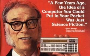 הידעתם כי אייזיק אסימוב פרסם מחשב? בשנות השמונים שימש הסופר המפורסם פרזנטור של חברת המחשבים רדיו שייק למחשב TRS-80