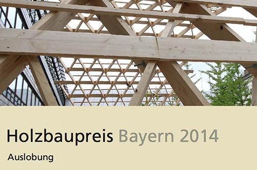 Holzbaupreis Bayern 2014
