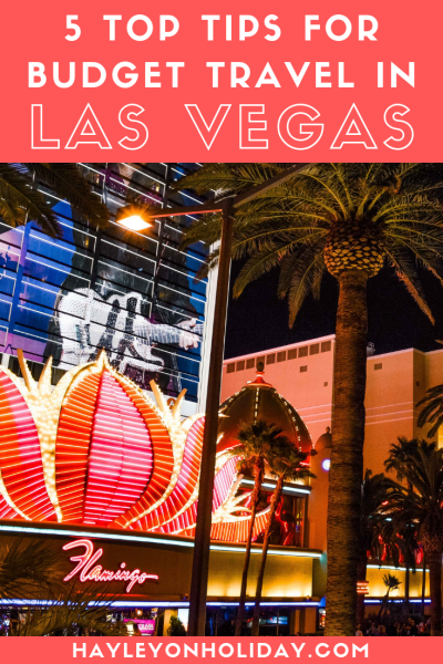 5 top tips for budget travel in Las Vegas