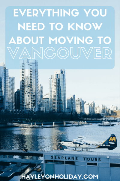 Everything you need to know about moving to Vancouver, Canada as an Australian on a working holiday visa.