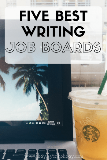 The 5 best freelance writing job boards and my freelance writing tips!