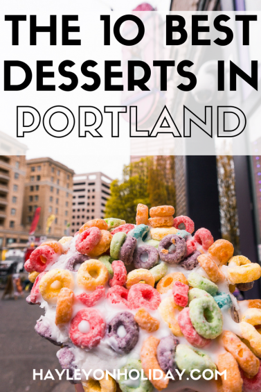 Where to find the 10 best Portland desserts, including cupcakes, donuts, and the best Portland ice cream stores!