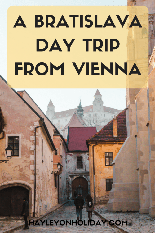 A solo guide to a Bratislava day trip from Vienna.