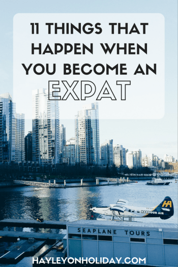 11 things that happen when you become an expat. Click to read both the funny and inspiring things that happened to me when I moved abroad and became an Australian expat in Canada (twice!)