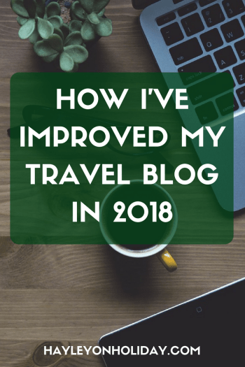 How I've improved my travel blog so far in 2018: a glimpse at Tailwind and the Blog Boost course