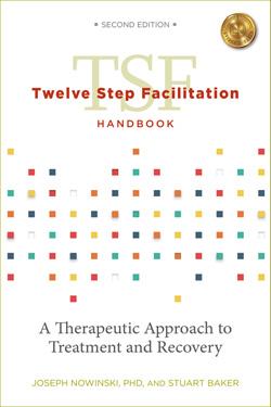 Twelve Step Facilitation Handbook, 2nd Edition, with CE Test