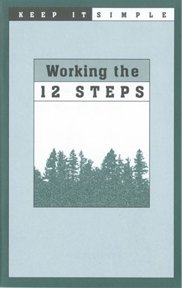 Keep It Simple Working The 12 Steps