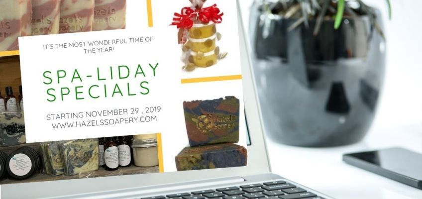 Cyber Monday Spaliday Specials at Hazels Soapery