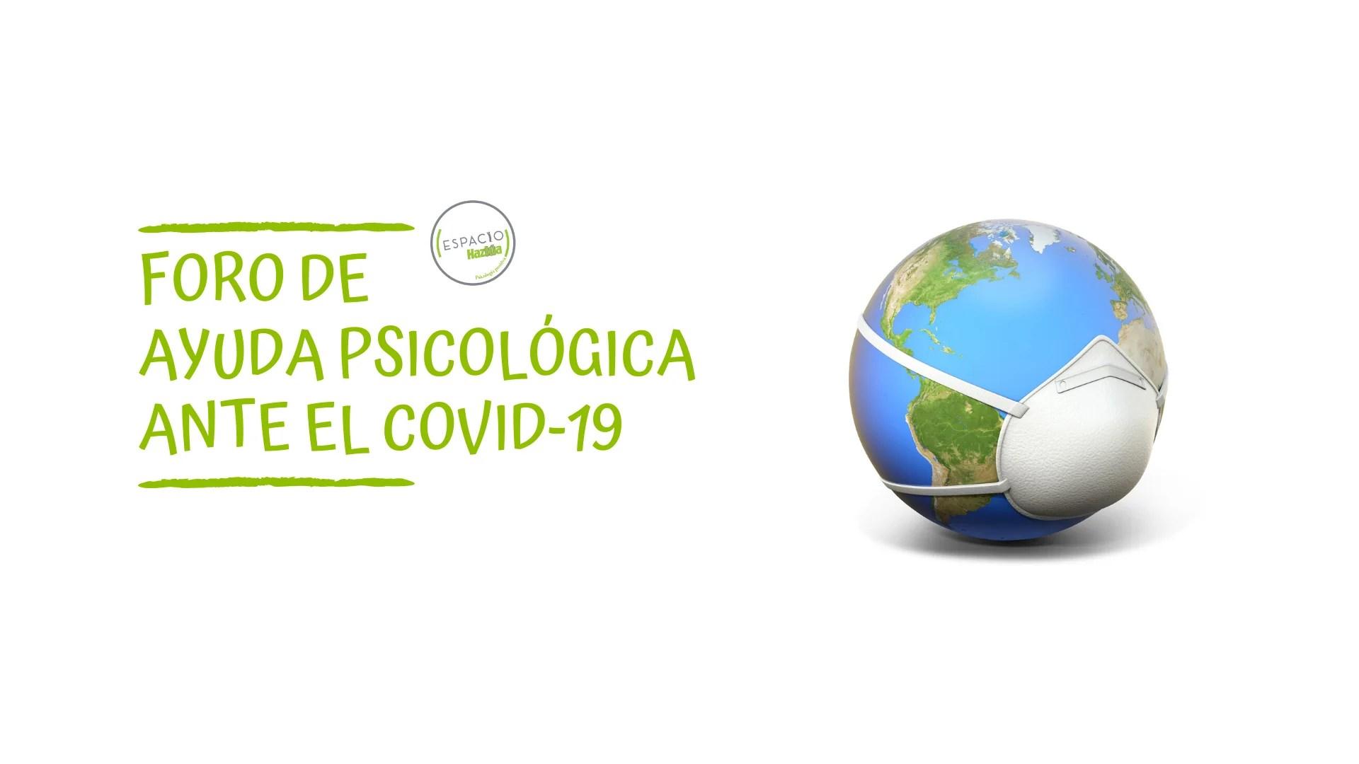 Foro de ayuda psicológica ante el COVID-19