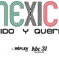 #MéxicoChidoYQuerido