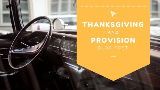 Thanksgiving & Provision