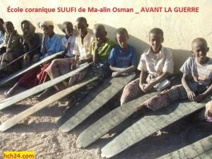 École coranique SUUFI de Ma-alin Osman _ AVANT LA GUERRE