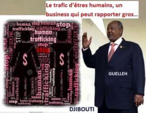 trafic d'êtres humains à Djibouti- ismael omar guelleh