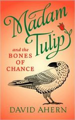 Madam Tulip and the Bones of Chance