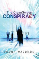 The CleanSweep Conspiracy