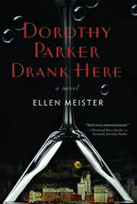 Dorothy Parker Drank Here
