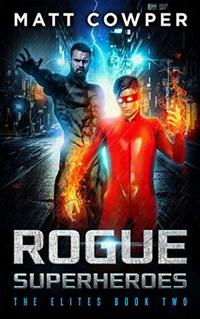 Rogue Superheroes