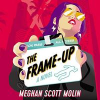 The Frame-Up (Audiobook)