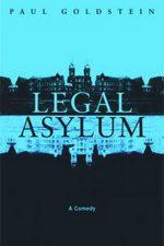 Legal Asylum: A Comedy