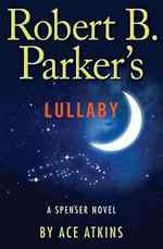 Robert B. Parker's Lullaby (Spenser, #41)