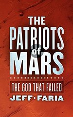 The Patriots of Mars