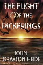 The Flight of the Pickerings