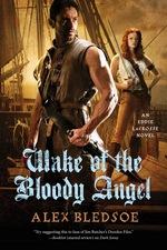 Wake of the Bloody Angel (Eddie LaCrosse, #4)