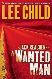 A Wanted Man (Jack Reacher, #17)