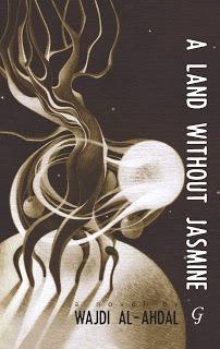 A+Land+Without+Jasmine+(Saif+Ghobash+Banipal+Prize)