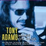 Tony Adamo-Miles Of Blu