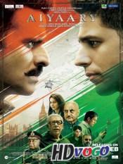 Aiyaary 2018 in HD Hindi Full Movie