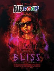 Bliss 2019 in HD English Full Movie