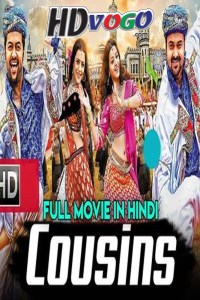 Cousins 2019 in HD Hindi Full Movie