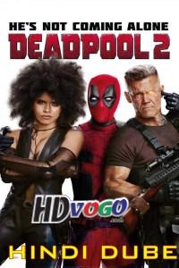 Deadpool 2 2018 in HD Hindi Dubbed Full Movie