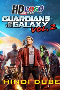 Guardians of The Galaxy Vol 2 2017 in HD Hindi Full Movie